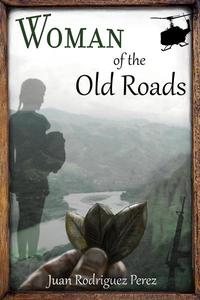 Woman of the Old Roads