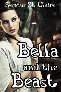 Bella and the Beast (Monster Beast Paranormal Shifter Erotica)