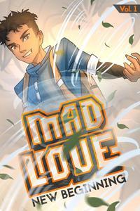 Mad Love: Volume 1 - New Beginning
