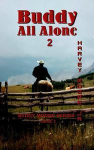 Buddy All Alone 2