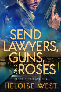 Send Lawyers, Guns, and Roses