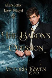 The Baron's Obsession