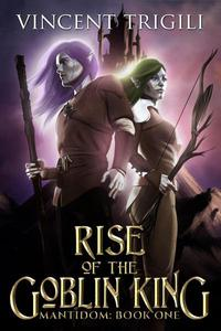Rise of the Goblin King