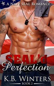 SEAL'd Perfection Book 2