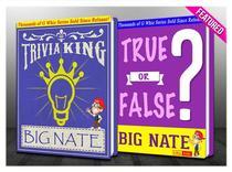 Big Nate - True or False? & Trivia King!
