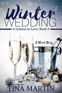 Winter Wedding (A Lennox in Love, #6)