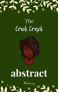 The Crick Crack Abstract