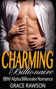Charming Billionaire (BBW Alpha Billionaire Romance)