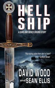 Hell Ship- A Dane and Bones Origin Story