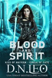 Blood and Spirit