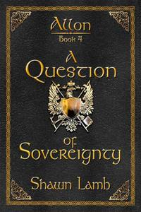 A Question of Sovereignty