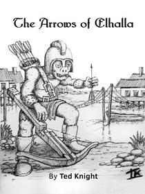 The Arrows of Elhalla