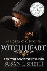 Witch Heart: Leadership Always Requires Sacrifice