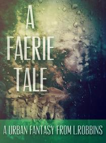 A Faerie Tale