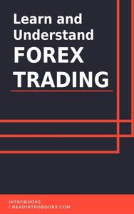 Learn and Understand Forex Trading