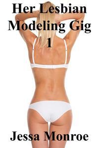 Her Lesbian Modeling Gig 1