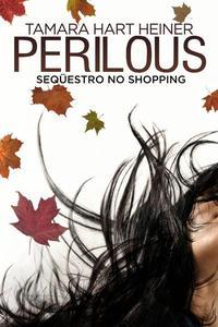 Perilous: Seqüestro no Shopping