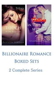 Billionaire Romance Boxed Sets: Touch of the Billionaire\Falling in Love with My Boss (2 Complete Series)