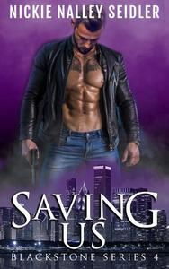 Saving Us (Blackstone, #4)