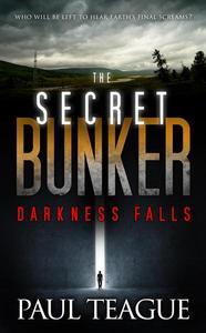The Secret Bunker: Darkness Falls