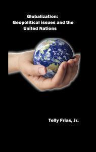 Globalization: Geopolitical Issues and the United Nations