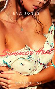 Summer Heat: Episode 2