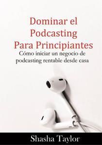 Dominar el podcasting para principiantes