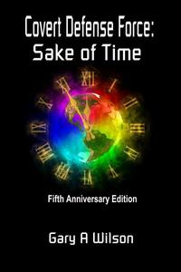 Covert Defense Force: Sake of Time