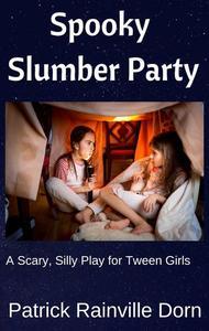 Spooky Slumber Party
