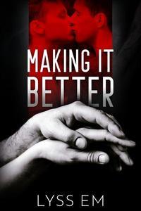 Making It Better
