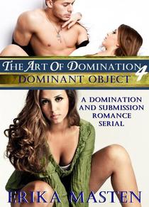 The Art Of Domination 4: Dominant Object