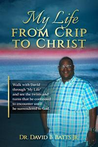 My Life From Crip to Christ