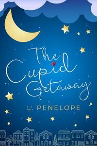 The Cupid Getaway