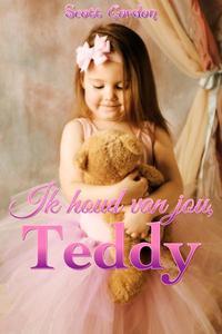 Ik houd van jou, Teddy