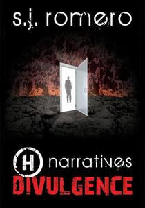 H narratives: Divulgence