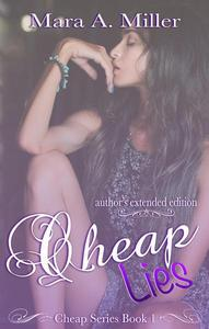 Cheap Lies: Author's Extended Edition