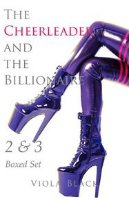 The Cheerleader and the Billionaire 2 & 3 Boxed Set