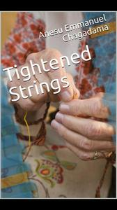 Tightened Strings