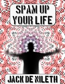 Spam up your Life