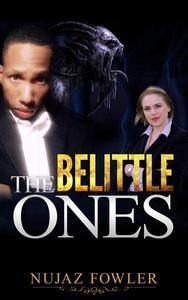 The Belittle Ones