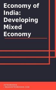 Economy of India: A Developing Mixed Economy
