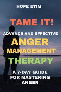 Tame it! Advance and Effective Anger Management Therapy