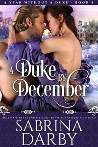 A Duke By December