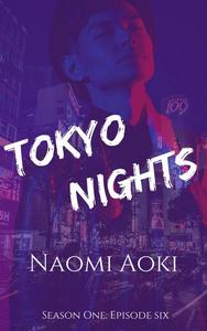 Tokyo Nights: Episode Six