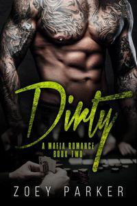 Dirty (Book 2)