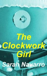 The Clockwork Girl