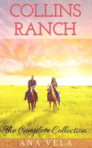 Collins Ranch: The Complete Collection