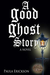 A Good Ghost Story