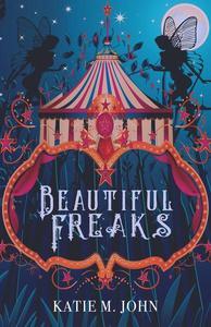 Beautiful Freaks