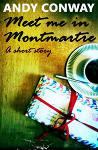 Meet Me in Montmartre